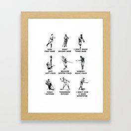Who's on First? Baseball Vards Framed Art Print