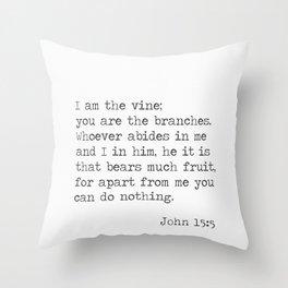 John 15:5 Throw Pillow