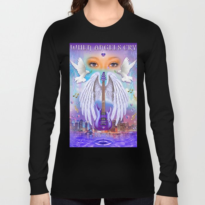 When Angels Cry Long Sleeve T-shirt