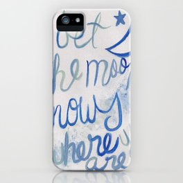 I bet the moon knows where you are iPhone Case