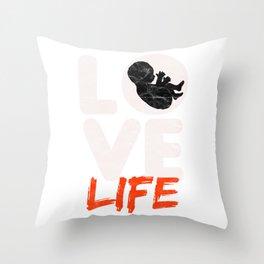 PRO LIFE-Love Life T Shirt Throw Pillow