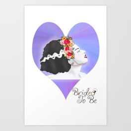 Bride to be Art Print