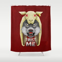 Trust me Shower Curtain