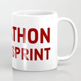It's a marathon, not a sprint Coffee Mug
