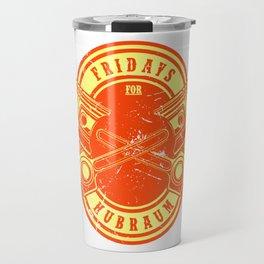 FRIDAYS FOR HUBRAUM Gift For Car Tuner Travel Mug