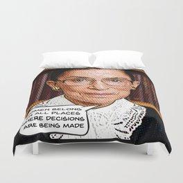 Ruth Bader Ginsburg: Women Belong Duvet Cover
