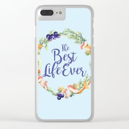 The Best Life Ever Clear iPhone Case