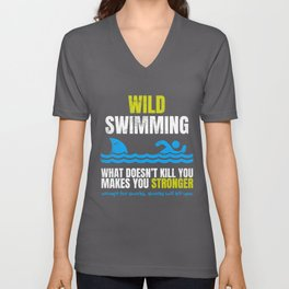 Funny Wild Swimming What Does Not Kill You Shark  Unisex V-Neck