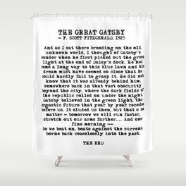 Ending of The Great Gatsby - Fitzgerald quote Shower Curtain
