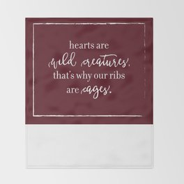 hearts are wild creatures Throw Blanket