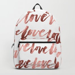 Rose Gold Love Script Backpack