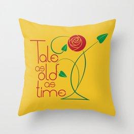 As old as time Throw Pillow