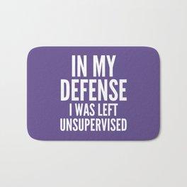 In My Defense I Was Left Unsupervised (Ultra Violet) Bath Mat
