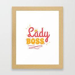 Boss Lady National Boss Day Framed Art Print