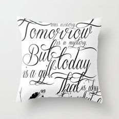 Yesterday is history. Throw Pillow