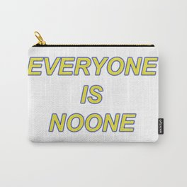 everyone. Carry-All Pouch