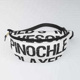 Pinochle Card Game Awesome Player T shirt Funny Fanny Pack