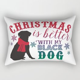 Christmas is Better with My Black Dog Rectangular Pillow