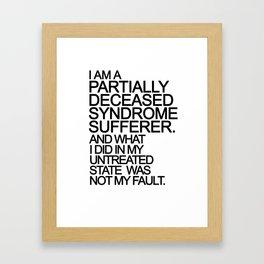 PDS Sufferer B&W Framed Art Print