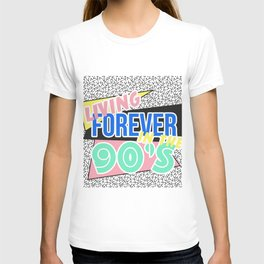 FOREVER LIVING IN THE 90'S T-shirt