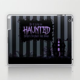 Be it ever so Haunted, there's no place like Home - Dark Gray Laptop & iPad Skin