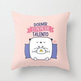 Cojin Dormir Es Mi Mejor Talento Throw Pillow