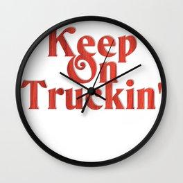 Keep On Truckin' Wall Clock