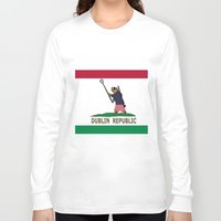 dublin Long Sleeve T-shirts featuring Dublin Republic by Luciano Fortin