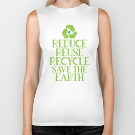 Reduce Reuse Recycle Save The Earth Eco Design Biker Tank
