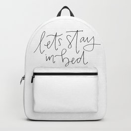 stay in bed Backpack