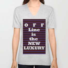 OFF Line is the NEW LUXURY Unisex V-Neck
