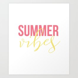 Summer Vibes rate Art Print