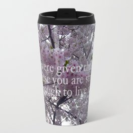 You are strong enough.  Travel Mug