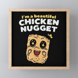 Beautiful Chicken Nugget - Gift Framed Mini Art Print