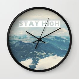 Stay High Wall Clock