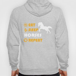 Eat. Sleep. Horses. Repeat. Hoody