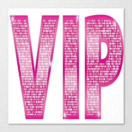 VIP Pink Canvas Print