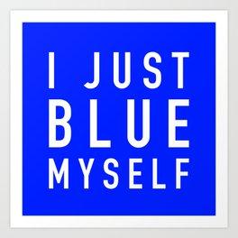Blue Myself (White) - Arrested Development Art Print