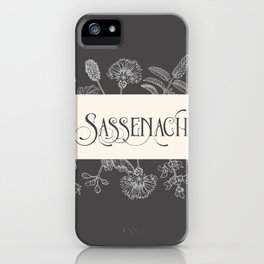Sassenach iPhone Case
