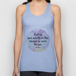 Cast all your anxiety on Him because he cares for you. 1 Peter 5:7 Unisex Tank Top