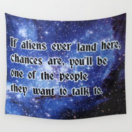 If aliens ever land here.. Wall Tapestry