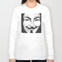 anonymous Long Sleeve T-shirts featuring Anonymous by nicole carmagnini