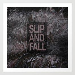 Slip and Fall Art Print
