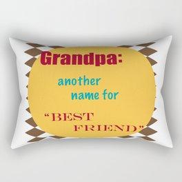 Grandpa Another Name for Best Friend Rectangular Pillow