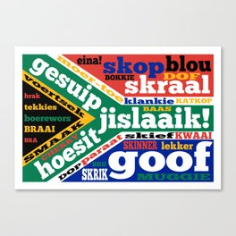 South African slang and colloquialisms Canvas Print