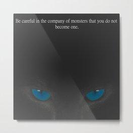 Take No Prisoners Quote Metal Print