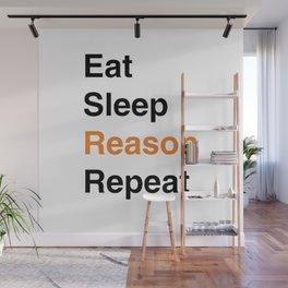 Eat Sleep Reason Repeat (Black) Wall Mural
