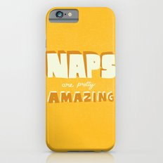 Naps are Pretty Amazing iPhone 6s Slim Case