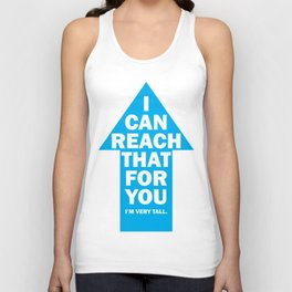 I Can Reach That... Unisex Tank Top