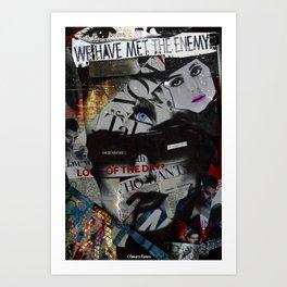 We Have Met The Enemy Art Print